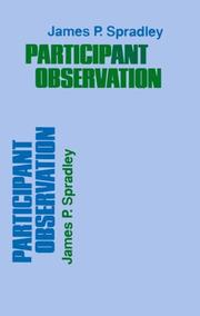 Cover of: Participant observation | James P. Spradley