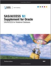 Cover of: SAS/ACCESS 9.1 Supplement for Oracle SAS/ACCESS for Relational Databases | SAS Institute