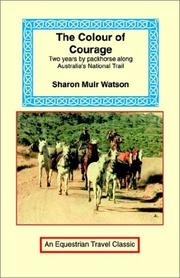 Cover of: The Colour of Courage | Sharon Muir Watson