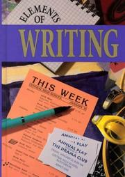 Cover of: Elements of Writing | James Kinneavy, John E. Warriner