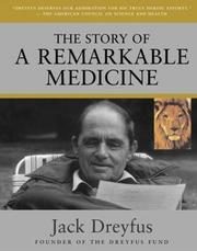 Cover of: The Story of a Remarkable Medicine