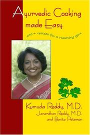 Ayurvedic Cooking Made Easy by Kumuda Reddy, Janardhan, M.D. Reddy, Bonita Pedersen