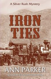 Cover of: Iron Ties(Silver Rush Mysteries)