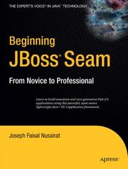 Cover of: Beginning JBoss® Seam | Joseph Faisal Nusairat