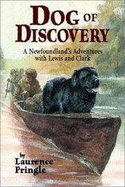 Cover of: Dog of Discovery: A Newfoundland's Adventures With Lewis and Clark