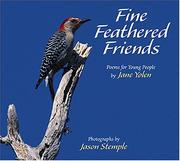 Cover of: Fine feathered friends | Jane Yolen