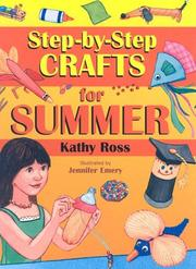 Cover of: Step-by-Step Crafts for Summer | Kathy Ross