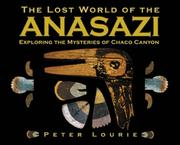 Cover of: The Lost World of the Anasazi | Peter Lourie