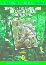 "Cover of: Survive in the jungle with the Special Forces ""Green Berets"""