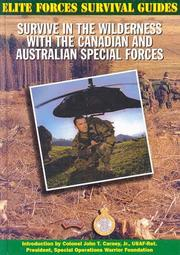 Cover of: Survive in the wilderness with the Canadian and Australian Special Forces