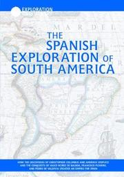 Cover of: The Spanish exploration of South America | Mark McKain