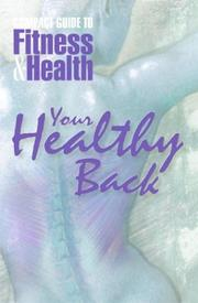 Cover of: Your healthy back |