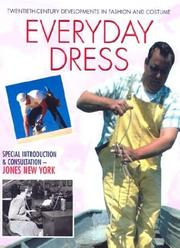 Cover of: Everyday Dress (20th Century Devlopment in Fashion and Costume Series)