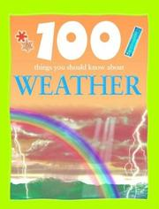 Cover of: 100 things you should know about weather | Clare Oliver