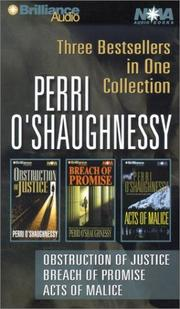 Cover of: Perri O'Shaughnessy: Obstruction of Justice, Breach of Promise, and Acts of Malice