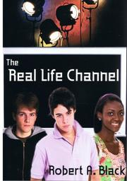 Cover of: The Real Life Channel (Blue Works Novels)