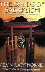 Cover of: The Sands of Sabakushi, Part 2 (Tales of Tonogato) | Kevin Radthorne