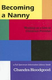 Cover of: Becoming a Nanny | Chandra Bloodgood