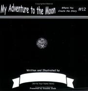 Cover of: My Adventure to the Moon