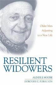 Cover of: Resilient Widowers | Alinde J. Moore