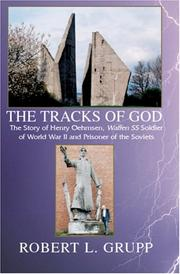 Cover of: The Tracks of God:The Story of Henry Oehmsen -- Waffen SS Soldier of World War II and Prisoner of the Soviets