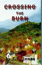 Cover of: Crossing The Burn | J. Y. Jones