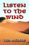 Cover of: Listen to the Wind