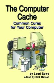 Cover of: The Computer Cache | Lauri Sowa