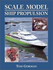 Cover of: Scale Model Ship Propulsion | Tom Gorman