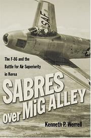 Cover of: Sabres over MiG Alley: The F-86 and the Battle for Air Superiority in Korea