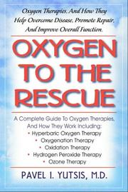 Cover of: Oxygen to the Rescue