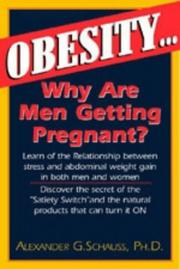 Cover of: Obesity: Why Are Men Getting Pregnant?