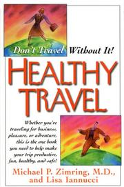 Cover of: Healthy Travel | Michael P., M.D. Zimring