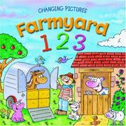 Cover of: Farmyard 123 (Changing Pictures S.)