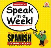 Cover of: Speak in a Week!: See, Hear, Say & Learn Spanish