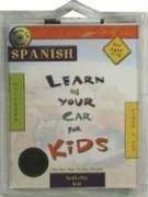 Cover of: Learn in Your Car for Kids Spanish