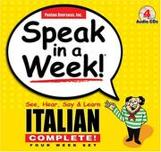 Cover of: Speak in a Week! Italian Complete!