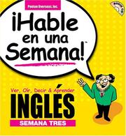 Cover of: Hable En Una Semana Ingles Semana Tres (Speak in a Week)