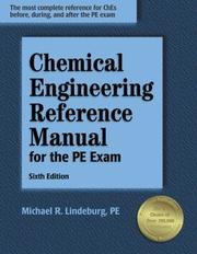 Cover of: Chemical engineering reference manual for the PE exam