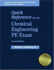 Cover of: Quick reference for the Chemical Engineering PE exam
