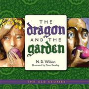Cover of: The Dragon and the Garden (Old Stories)
