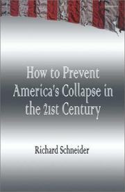 Cover of: How to Prevent America's Collapse in the 21st Century