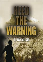 Cover of: Heed the Warning | S. Kay Milam