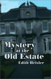 Cover of: Mystery at the Old Estate | Edith Heisler