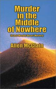 Cover of: Murder in the Middle of Nowhere | Allen McClain