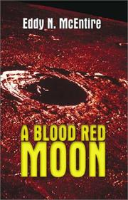 Cover of: A Blood Red Moon | Eddy N. McEntire