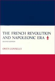 Cover of: French Revolution and Napoleonic era | Owen Connelly
