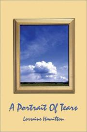 Cover of: A Portrait of Tears | Lorraine Hamilton