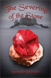 Cover of: The Severing of the Stone | Gerald Beaudet