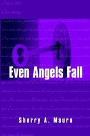 Cover of: Even Angels Fall | Sherry A. Mauro